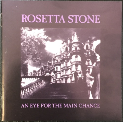 Rosetta Stone - An Eye For The Main Chance