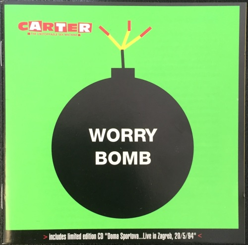 Carter The Unstoppable Sex Machine - Worry Bomb