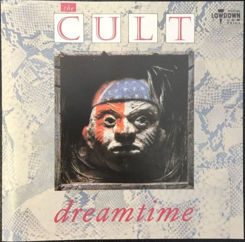 The Cult - Dreamtime