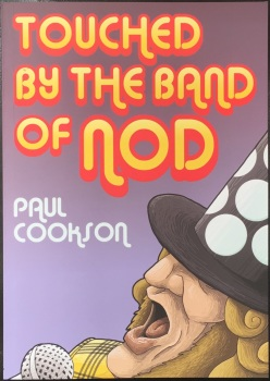"""Touched By The Hand Of Nod"" by Paul Cookson"