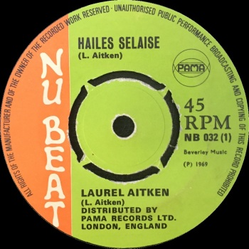 "Laurel Aitken - ""Hailes Selaise"" b/w Girlie & Laurel Aitken ""Blues Dance"""