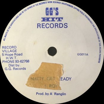 "I-Roy - ""Natty Get Ready"" b/w GG's All Stars - ""Part Two"""