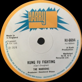 "The Maroons - ""Kung Fu Fighting"" b/w ""The Teacher"""