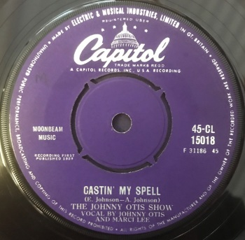 "Johnny Otis Show - ""Castin'My Spell"" b/w ""Telephone Baby"""