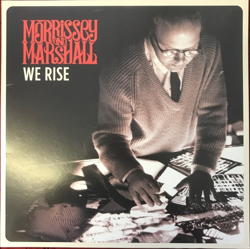 Morrissey & Marshall - We Rise