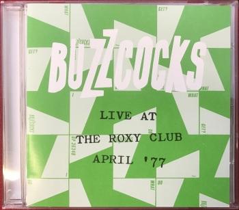 Buzzcocks - Live At The Roxy Club April '77