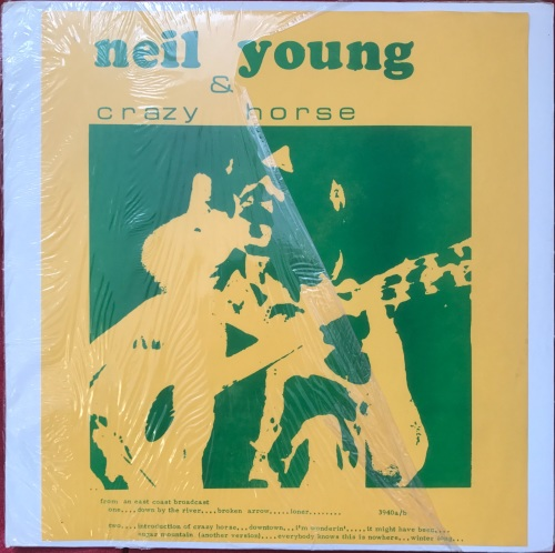 Neil Young & Crazy Horse - From An East Coast Broadcast
