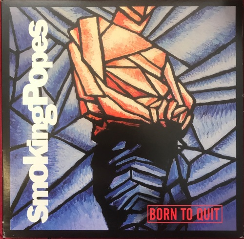 Smoking Popes - Born To Quit