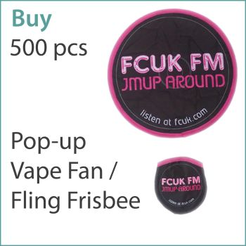 1) Custom Pop-Up Vape Fans / Frisbees x 500 pcs (£1.25 ea.)