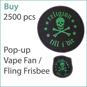 3) Custom Pop-Up Vape Fans / Frisbees x 2500 pcs (£0.95 ea.)