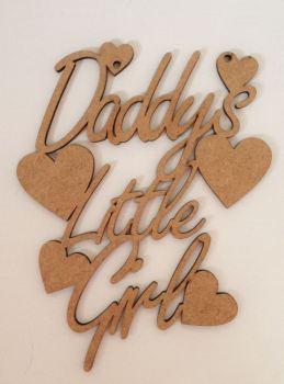 Daddys little girl Wall Hanger