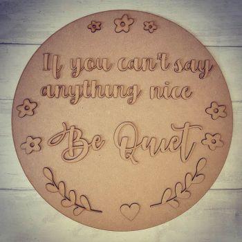 30cm Be Quiet Circle Plaque