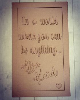 Be Kind Rectangle Plaque