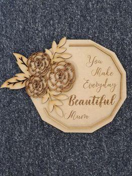 Everyday Beautiful Plaque