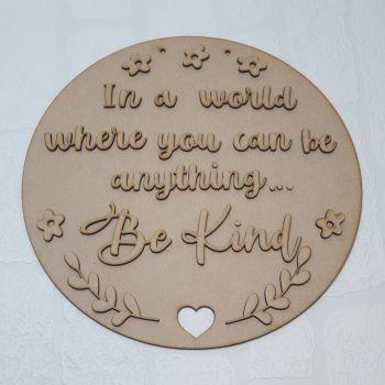 30cm Be Kind Circle Plaque