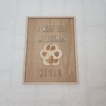 Woof You Pawprint Plaque