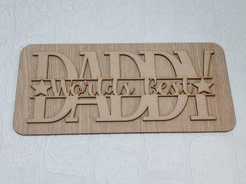 Worlds Best Daddy Plaque