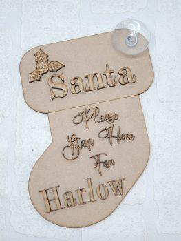 MDF Santa Stop Here Stocking Hanger