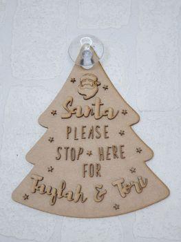 MDF Santa Stop Here Tree Hanger  (Bundle of 10) POSTAGE INCLUDED