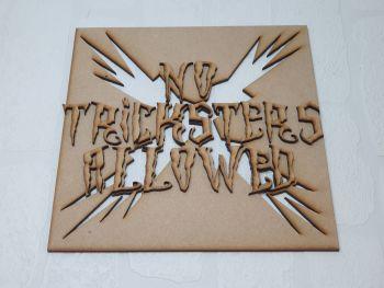 No tricksters plaque