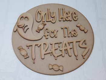 Here for the treats plaque
