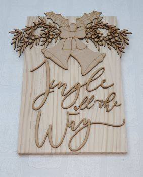 Jingle All The Way Plaque (MDF)