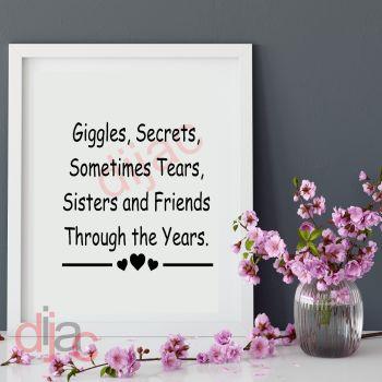 GIGGLES, SECRETS, SISTERS, FRIENDS15 x 15 cm