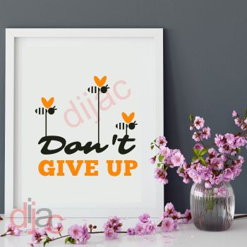 DON'T GIVE UP15 x 15 cm