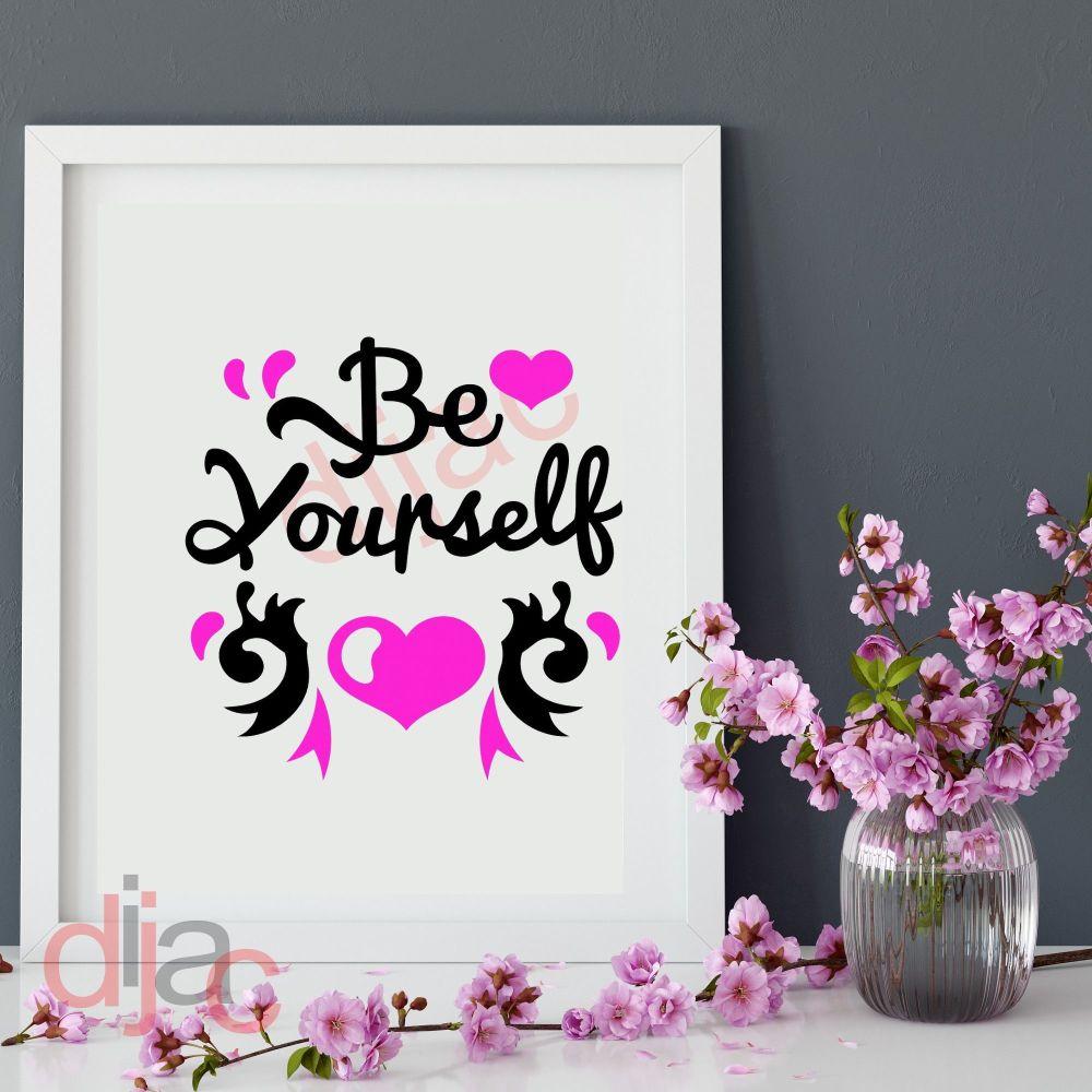 BELIEVE IN YOURSELF (D1) VINYL DECAL