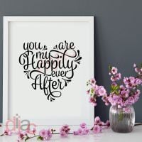 YOU ARE MY HAPPILY EVER AFTER<br>15 x 15 cm