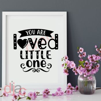 YOU ARE LOVED LITTLE ONE15 x 15 cm