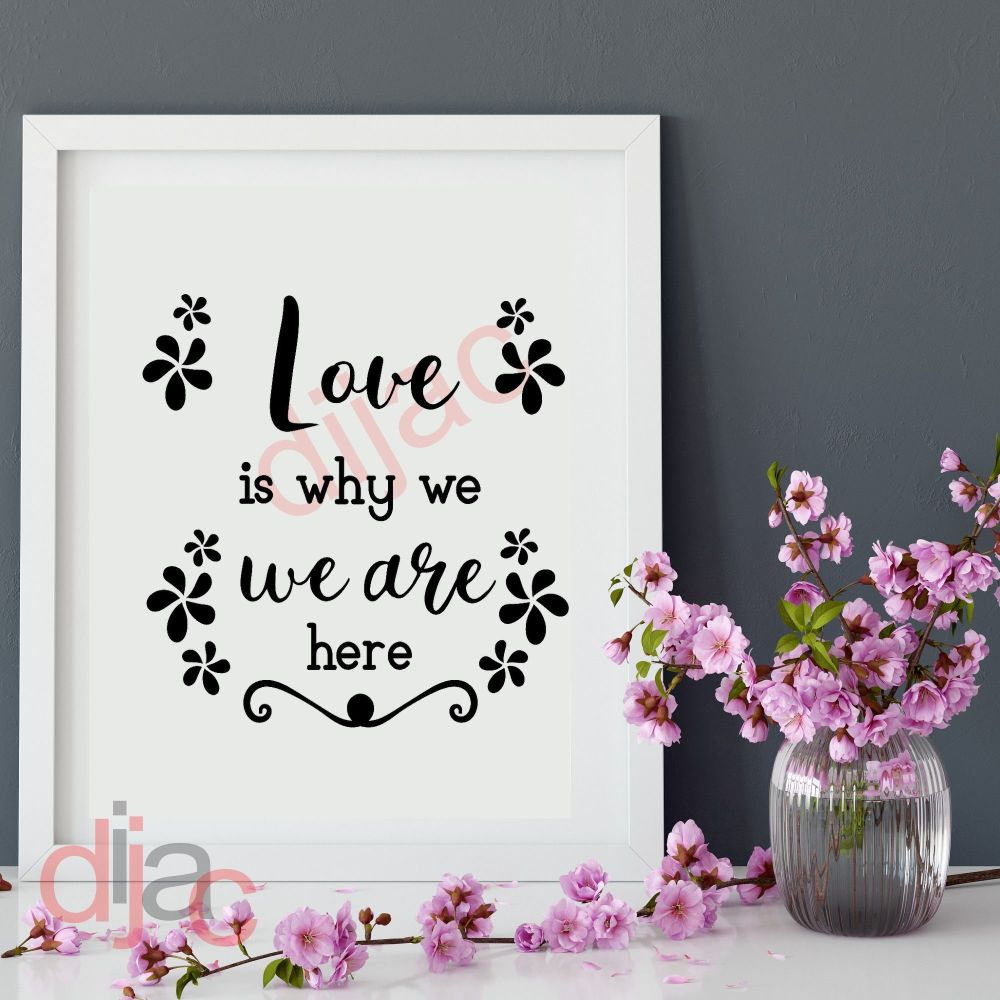LOVE IS A MOMENT... VINYL DECAL
