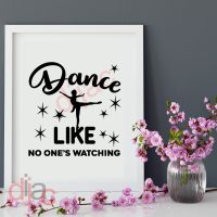 DANCE LIKE NO ONE'S WATCHING<br>15 x 15 cm