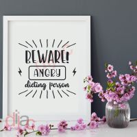 BEWARE! ANGRY DIETING PERSON<br>15 x 15 cm