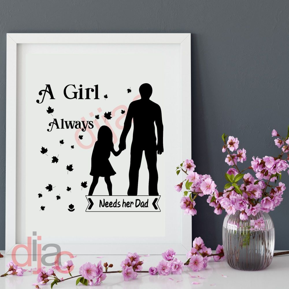 AT FIRST MY DAUGHTER... VINYL DECAL