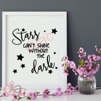 STARS CAN'T SHINE WITHOUT THE DARK (D1)<br>15 x 15 cm