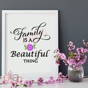 FAMILY IS A BEAUTIFUL THING 15 x 15 cm