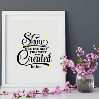 SHINE LIKE THE STAR YOU WERE CREATED TO BE<br>15 x 15 cm