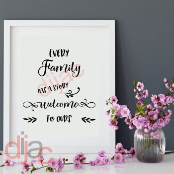 EVERY FAMILY HAS A STORY... VINYL DECAL