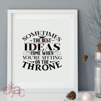 SOMETIMES THE BEST IDEAS...15 x 15 cm