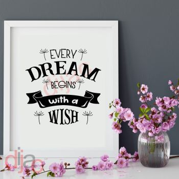 EVERY DREAM BEGINS WITH A WISH15 x 15 cm