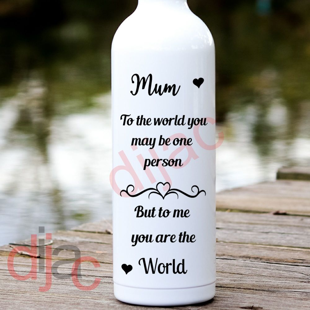 MUM TO THE WORLD... VINYL DECAL