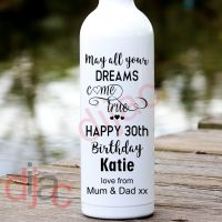 MAY ALL YOUR DREAMS COME TRUE BIRTHDAY (D1)<br>PERSONALISED<br>8 x 17.5 cm