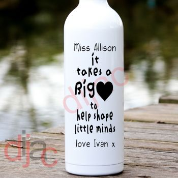 IT TAKES A BIG HEART (D2)PERSONALISED8 x 17.5 cm