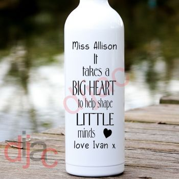 IT TAKES A BIG HEART (D1)PERSONALISED8 x 17.5 cm