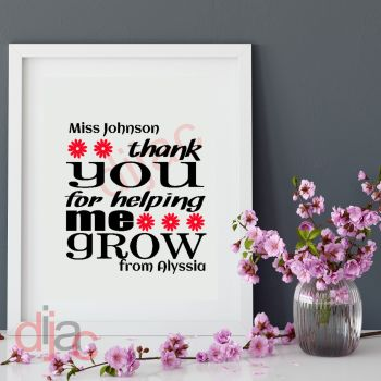 THANK YOU FOR HELPING ME GROW (D4)PERSONALISED15 x 15 cm