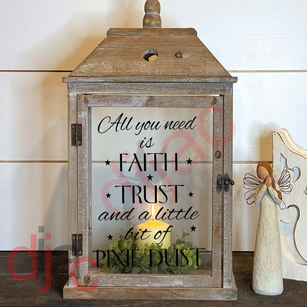FAITH TRUST & PIXIE DUST2 part LANTERN DECAL13 x 9 cm