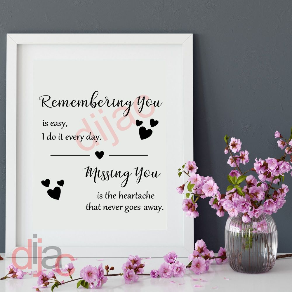 REMEMBERING YOU IS EASY VINYL DECAL