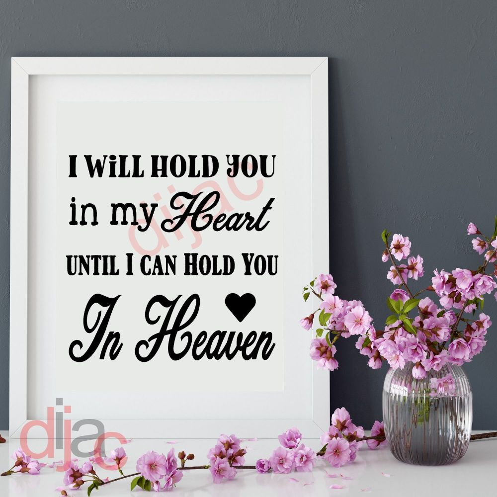 UNTIL I CAN HOLD YOU IN HEAVEN VINYL DECAL