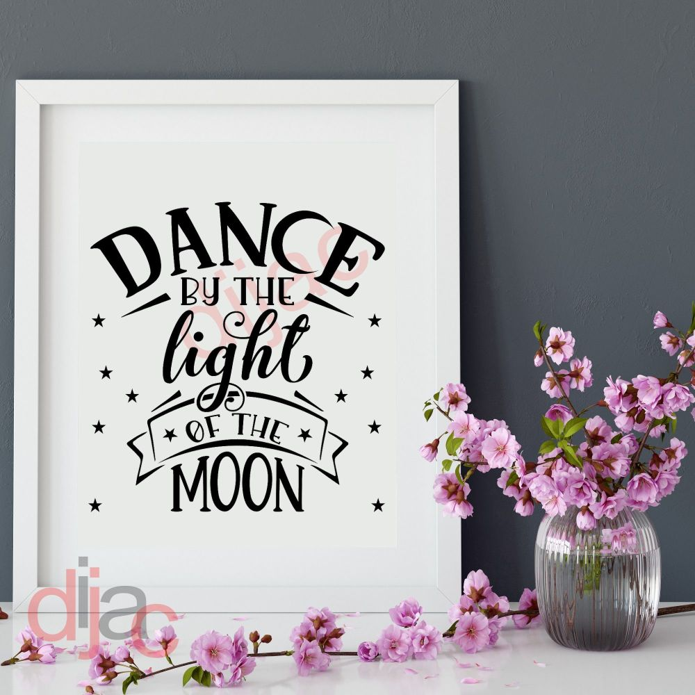 DANCE BY THE LIGHT OF THE MOON VINYL DECAL